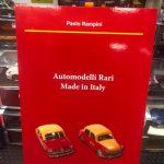 Il nuovo libro di Paolo Rampini Automodelli rari made in Italy in vendita da Tiny Cars