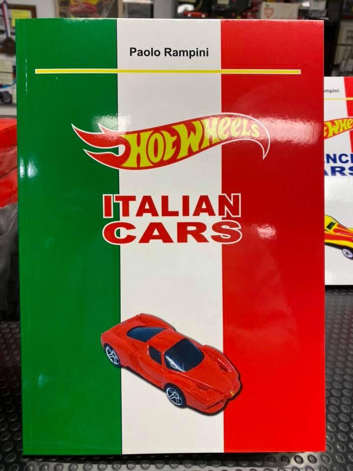 Paolo Rampini ci presenta i suoi ultimi stupendi libri: Hot Wheels French Cars ed Italian Cars